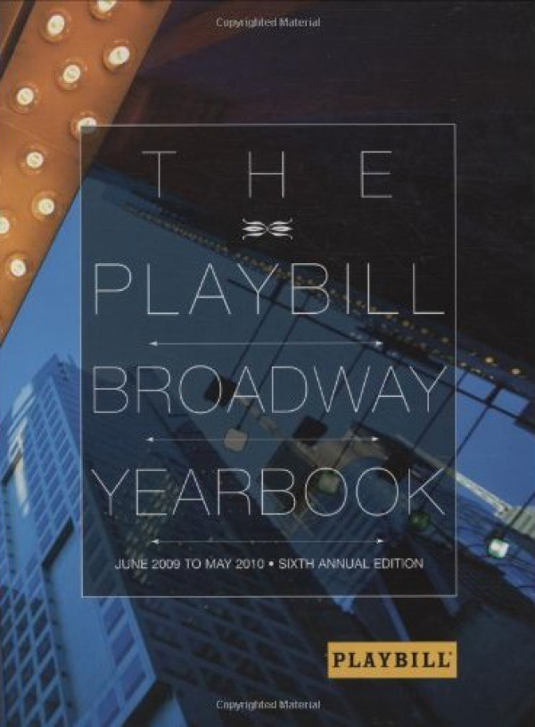 Book Review: The Playbill Broadway Yearbook - Sixth Edition June 2009-May 2010